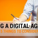The Five Big Pros of Hiring a Digital Agency Instead of Building an In-house Team